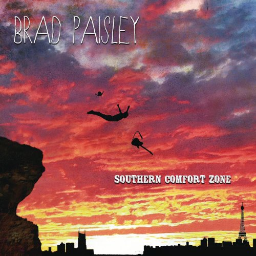 Brad Paisley - Southern Comfort Zone