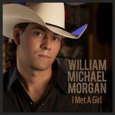 William Michael Morgan - I MET A GIRL