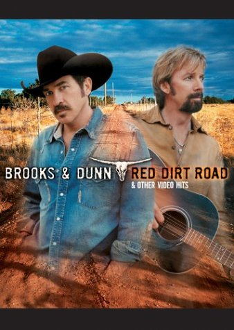 Brooks %26amp; Dunn - Red Dirt Road