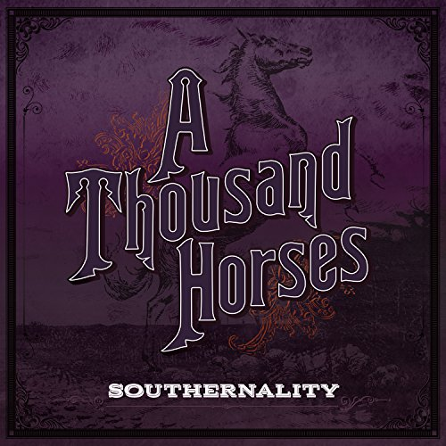 A Thousand Horses - (THIS AIN'T NO) DRUNK DIAL