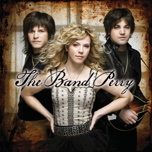 Band Perry - IF I DIE YOUNG
