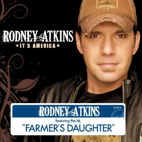 Rodney Atkins - Farmer's Daughter