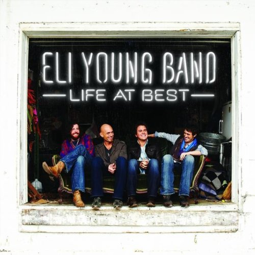 Eli Young Band - Even If It Breaks Your Heart