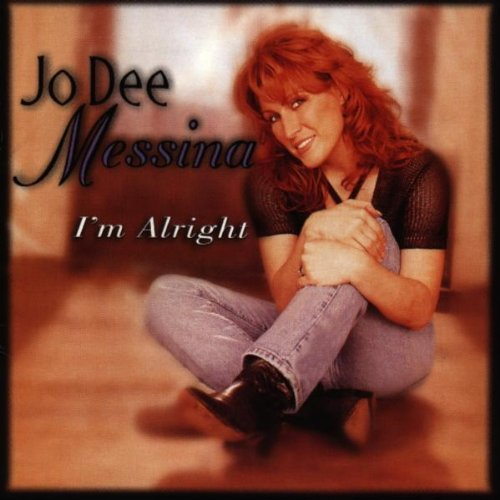 JoDee Messina - I'm Alright