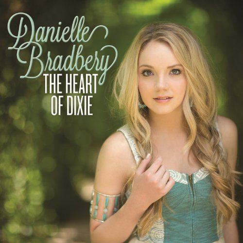 Danielle Bradbury - Heart Of Dixie