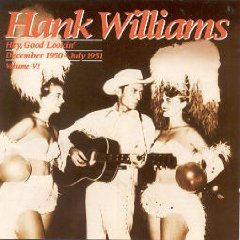 Hank Williams - Hey, Good Lookin