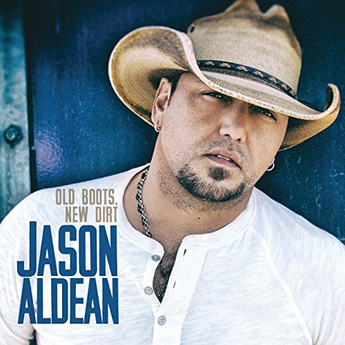 Jason Aldean - Just Gettin' Started