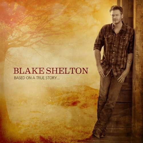 Blake Shelton - Boys Round Here