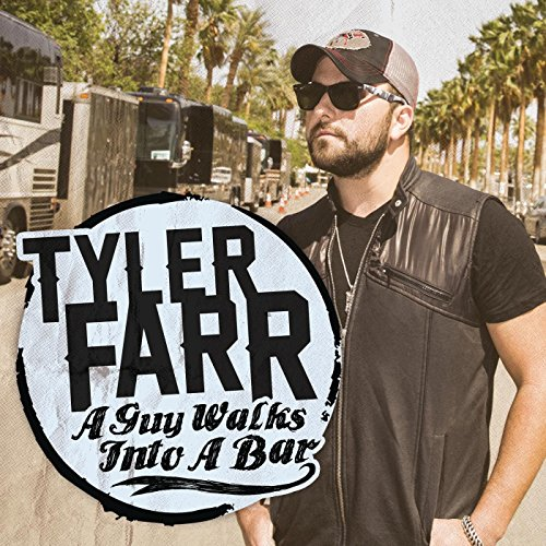 FARR, TYLER - A GUY WALKS INTO A BAR