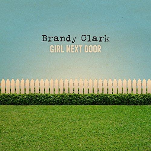 Brandy Clark - GIRL NEXT DOOR
