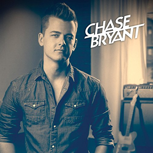 Chase Bryant - Little Bit of You