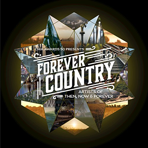 Artists of Then, Now %26amp; Forever - Forever Country