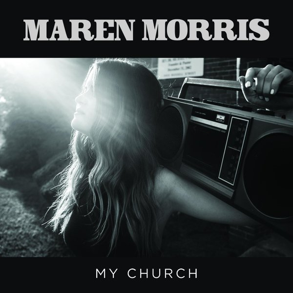 MAREN MORRIS - My Church