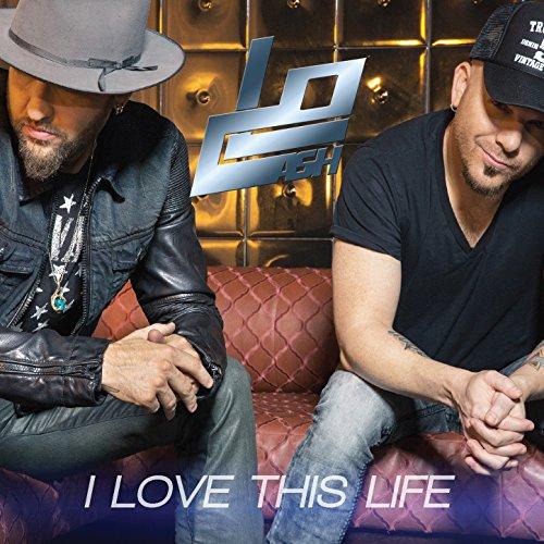 Locash - I Love This Life