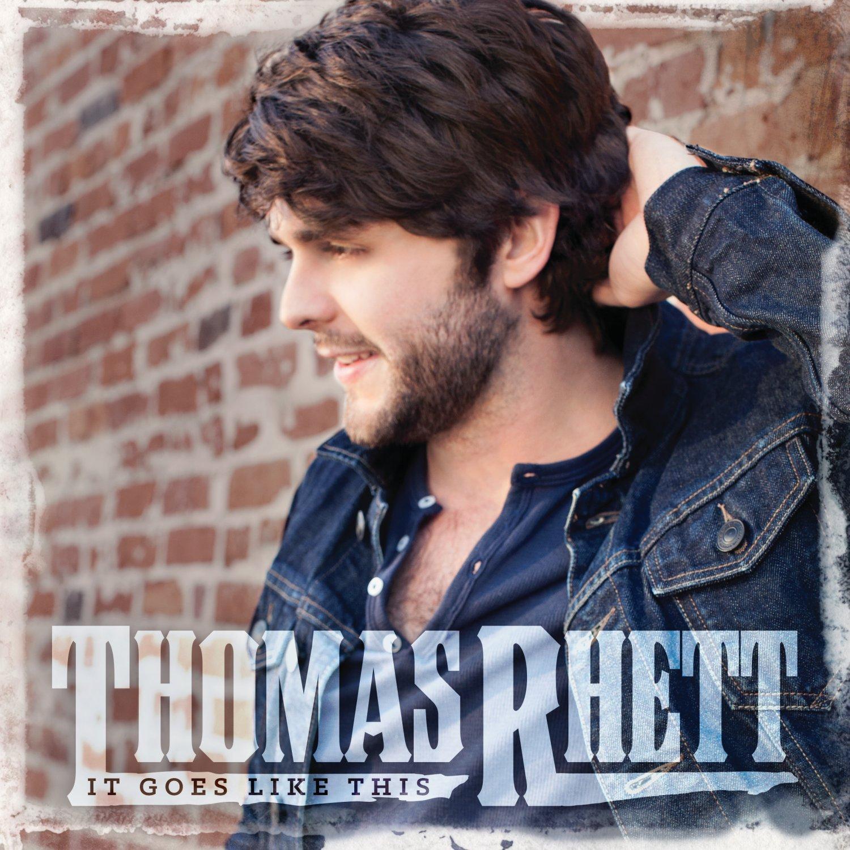 Thomas Rhett - It Goes Like This