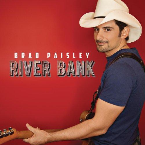 Brad Paisley - River Bank
