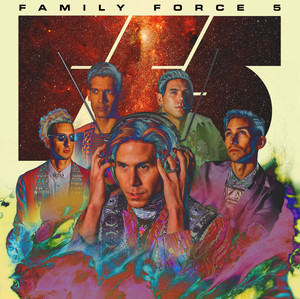 Family Force 5 Image N/A