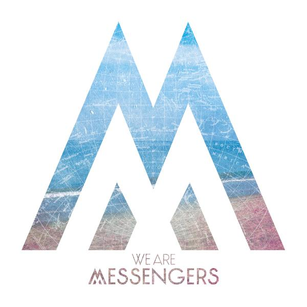 We Are Messengers Image N/A