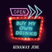 Buy My Own Drinks